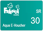 FRiENDi Aqua E-Voucher SR 30.